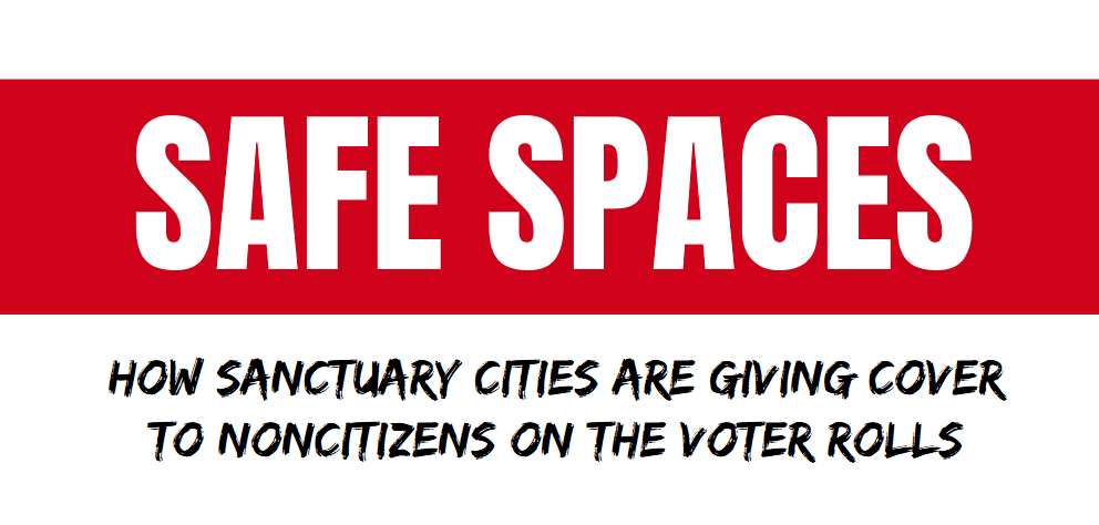 Report: At Least 3,100 Noncitizens Registered to Vote in Just 13 Sanctuary Cities